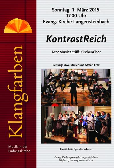 Plakat KontrastReich: AccoMusica trifft KirchenChor am 1. März 2015